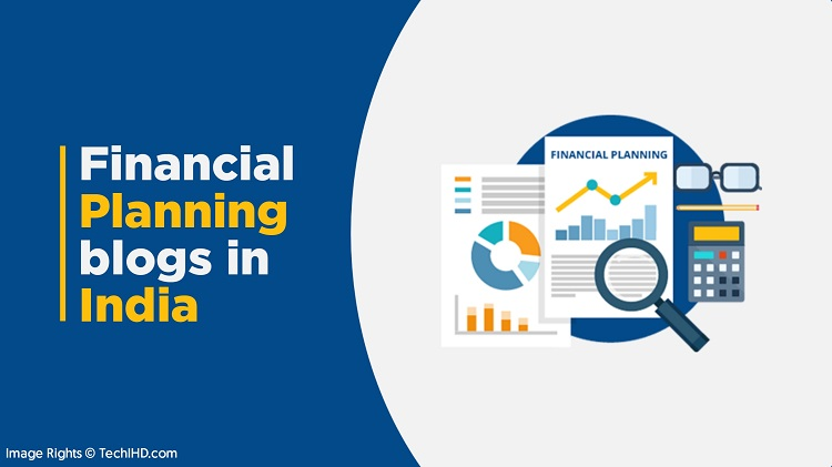 Best Financial Planning Blogs/Financial Bloggers In India