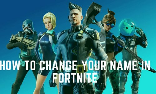 How To Change Your Name In Fortnite